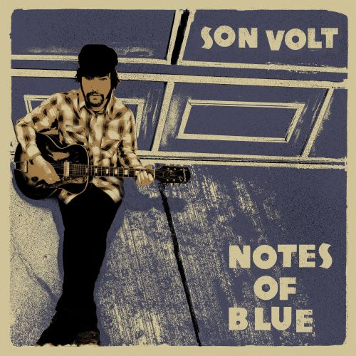 Notes Of Blue Son Volt Songs Reviews Credits Allmusic