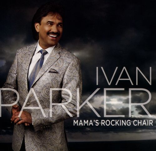 Mama S Rocking Chair Ivan Parker Songs Reviews