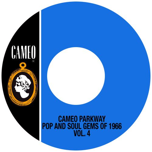 Cameo Parkway Pop and Soul Gems of 1966, Vol. 4