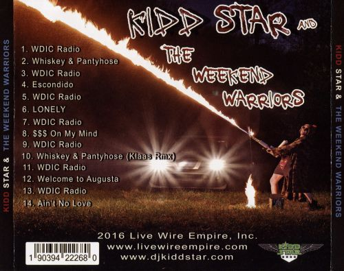 Kidd Star and the Weekend Warriors