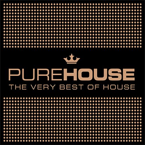 Pure House: The Very Best of House