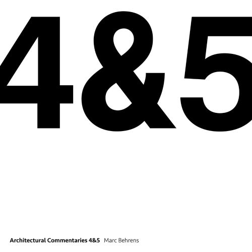 Architectural Commentaries 4&5