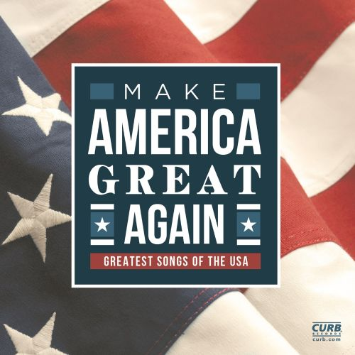 Make America Great Again/Greatest Songs of the USA