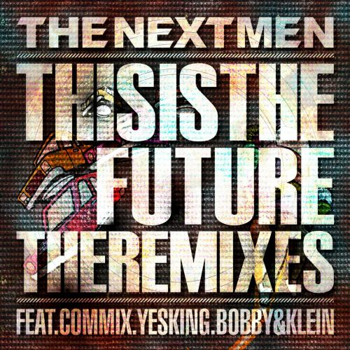 This Is the Future: The Remixes EP