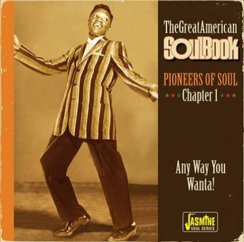 The  Great American Soul Book Chapter 1: Pioneers of Soul