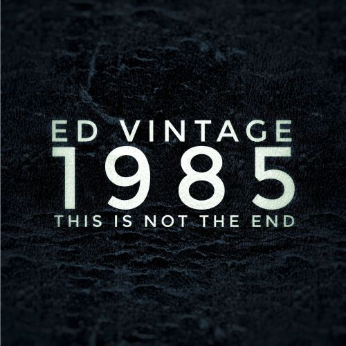 1985/This Is Not the End