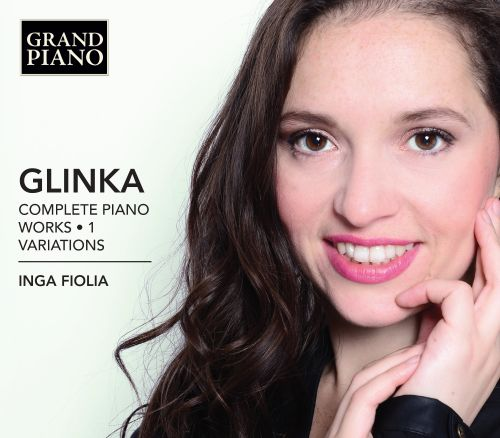 Glinka: Complete Piano Works, Vol. 1 - Variations
