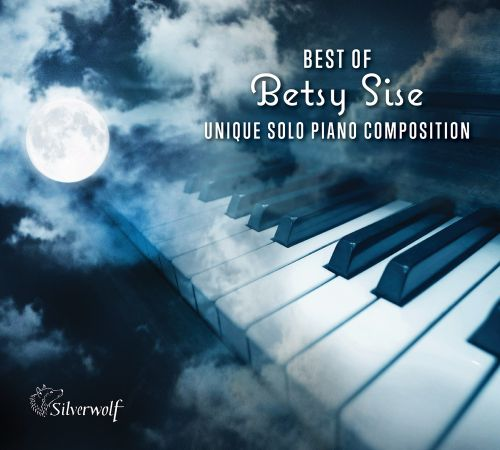 Best of Betsy Sise: Unique Solo Piano Compositions