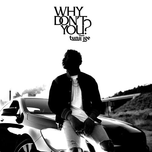 Why Don't You?