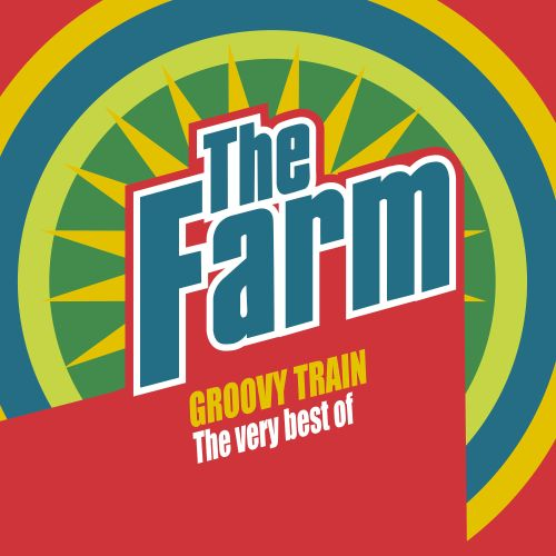 Groovy Train: The Very Best of the Farm