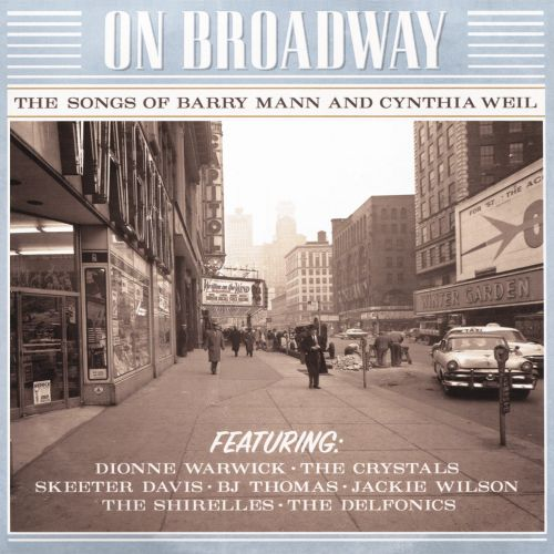 On Broadway: The Songs of Barry Mann & Cynthia Weil