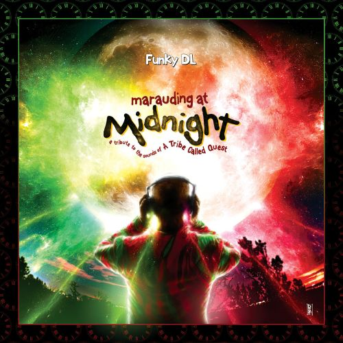 Marauding At Midnight: A Tribute to the Sounds of A Tribe Called Quest