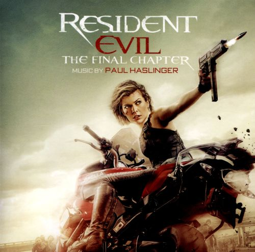 Resident Evil: The Final Chapter [Original Motion Picture Soundtrack]