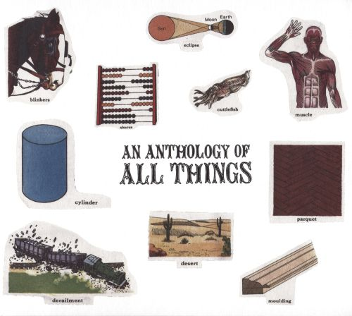 An Anthology of All Things
