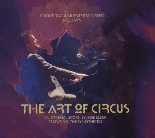The Art of Circus