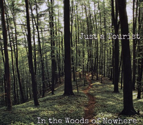 In the Woods of Nowhere