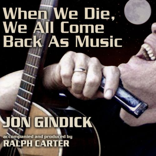 When We Die, We All Come Back As Music