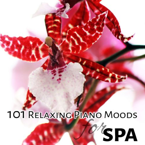 101 Relaxing Piano Moods for Spa