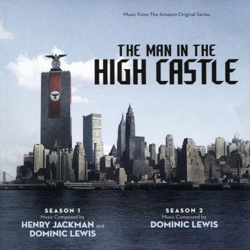 The Man in the High Castle: Seasons 1 & 2 [Original Series Soundtrack]