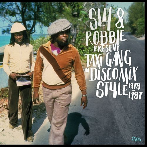 Sly & Robbie Present Taxi Gang in Discomix