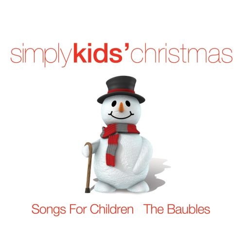Simply Kids' Christmas: Songs for Children & the Baubles