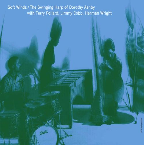 Soft Winds: The Swinging Harp of Dorothy Ashby