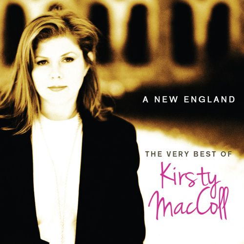 The Very Best of Kirsty MacColl: A New England