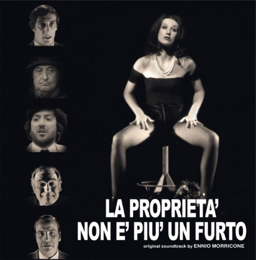 La Proprietá Non É Piú un Furto [Original Motion Picture Soundtrack]