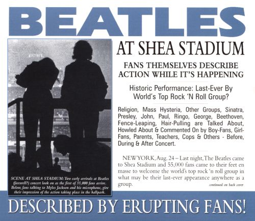 Beatles at Shea Stadium: Described by Erupting Fans!