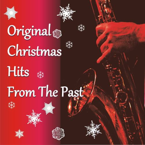 Original Christmas Hits From the Past