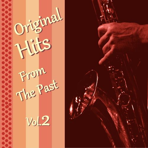 Original Hits From the Past, Vol. 2