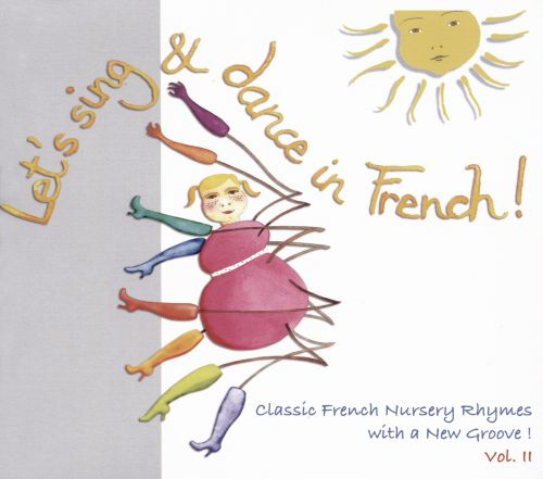 Let's Sing & Dance in French!, Vol. 2