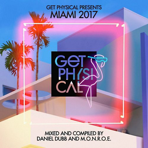 Get Physical Presents: Miami 2017