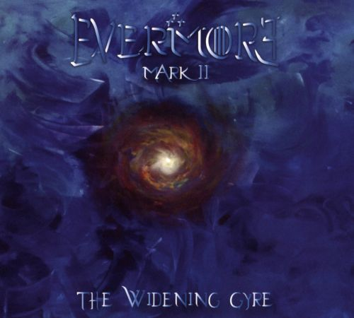 Evermore: Mark II - The Widening Gyre
