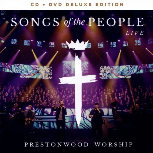 Songs of the People: Live