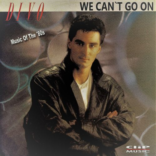 We Can't Go On [Music of the '80s]