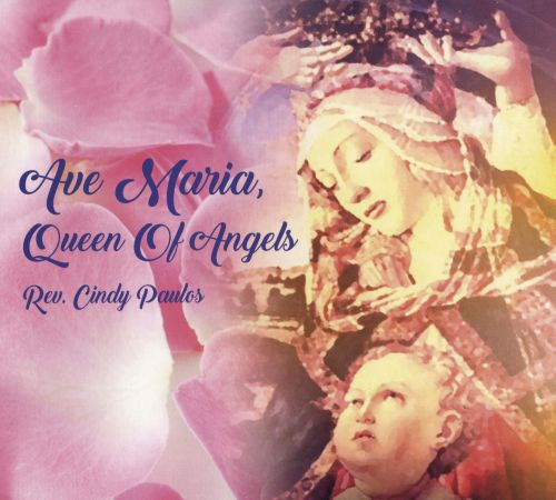 Ave Maria, Queen of Angels