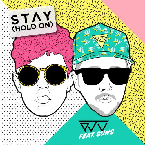 Stay (Hold On)
