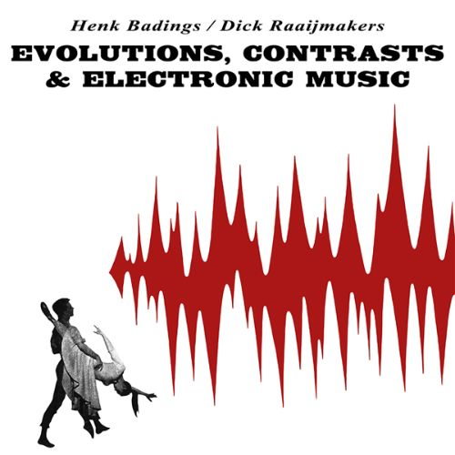 Evolutions, Contrasts & Electronic Music