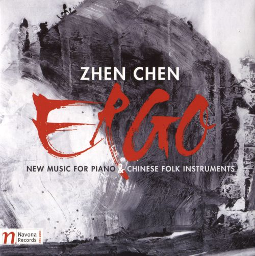 Ergo: New Music for Piano & Chinese Folk Instruments