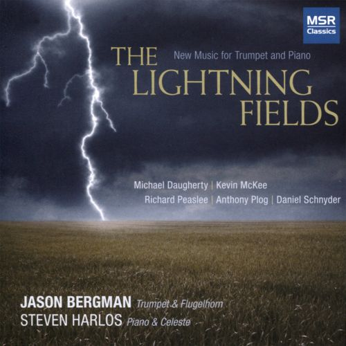The Lightning Fields: New Music for Trumpet and Piano