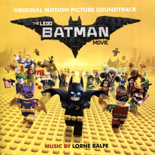 The Lego Batman Movie [Original Motion Picture Soundtrack]