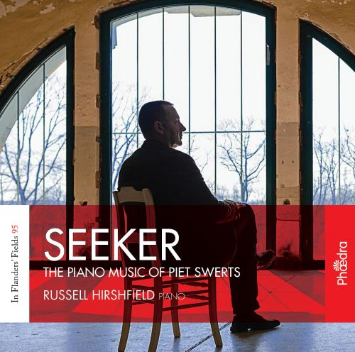 Seeker: The Piano Music of Piet Swerts
