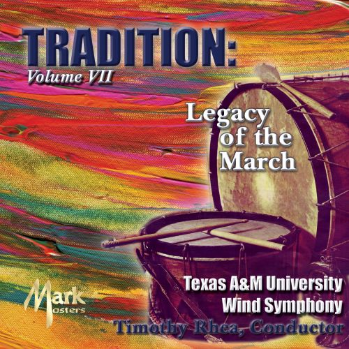 Tradition: Legacy of the March, Vol. 7