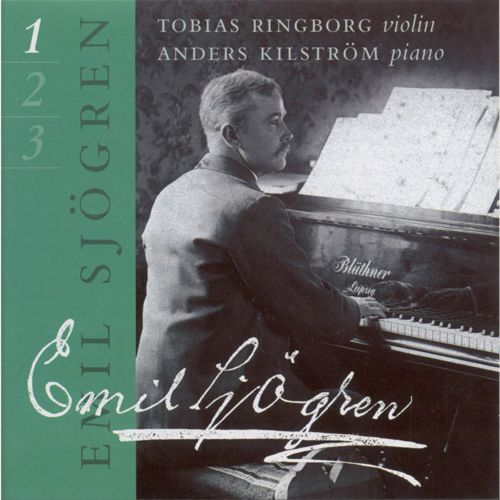 Emil Sjögren: Complete Works for Violin & Piano, Vol. 1