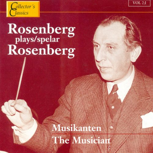 Rosenberg Plays Rosenberg, Vol. 2: The Musician