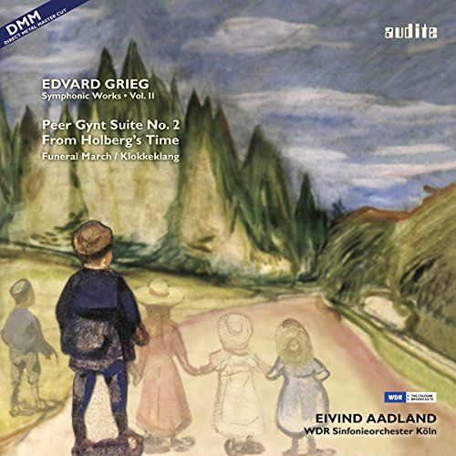 Grieg: Peer Gynt Suite No. 2; From Holberg's Time; Funeral March; Klokkeklang