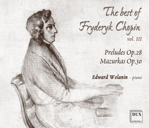 The Best of Fryderyk Chopin, Vol. 3