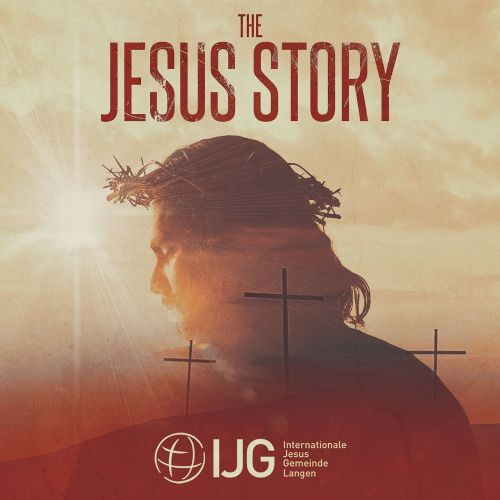 The  Jesus Story-Ein Ostermusical