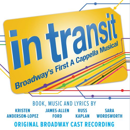 In Transit: Broadway's First a Cappella Musical